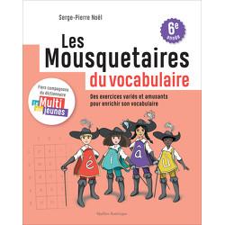 Les Mousquetaires du vocabulaire - cahier 3
