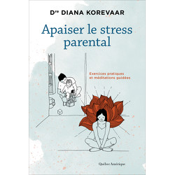 Apaiser le stress parental