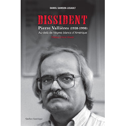 Dissident – Pierre Vallières (1938-1998)