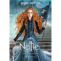 Nellie, Tome 6 - Révolution
