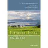 Le Corps, le soi et l'âme