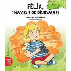 La Classe de Madame Isabelle - Félix, chasseur de dinosaures