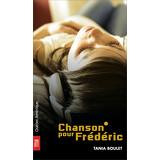 Chanson pour Frédéric