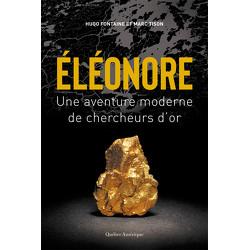 Éléonore : Une aventure moderne de chercheurs d'or