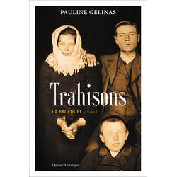 La Brochure Tome 1 - Trahisons