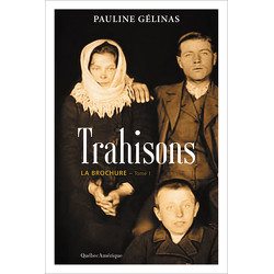 Trahisons - La Brochure Tome 1