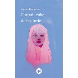 Portrait-robot de ma furie