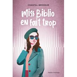 Miss Biblio en fait trop
