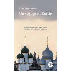 Un voyage en Russie
