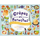 Crêpes et parathas - Les petits déjeuners autour du Monde