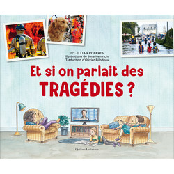 Et si on parlait des tragédies ?