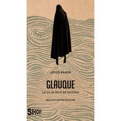 Glauque: Là où la terre se termine