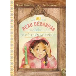 Au Beau Débarras - La Flûte désenchantée