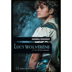 Lucy Wolvérène 2 - Le vol de la couronne