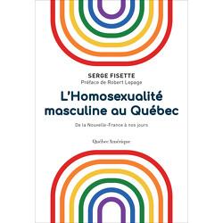 L'Homosexualité masculine au Québec