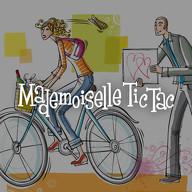 Mademoiselle Tic Tac