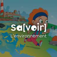 Savoir - L'environnement
