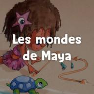 Les mondes de Maya