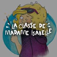 Classe de Madame Isabelle (La)