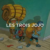 Trois Jojo (Les)