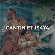 Cantin et Isaya