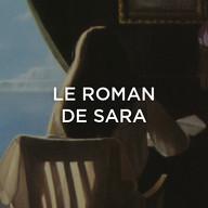 Roman de Sara (Le)